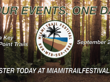 New Event Alert: Miami Trail Festival